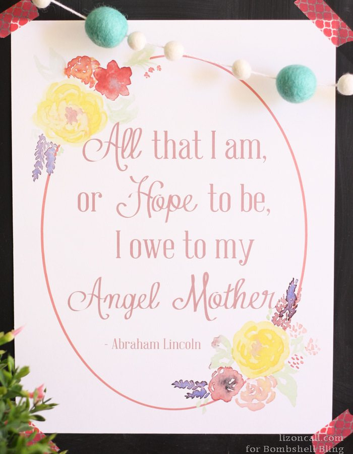 This Abraham Lincoln quote is perfect for Mother's Day! Love the printable!