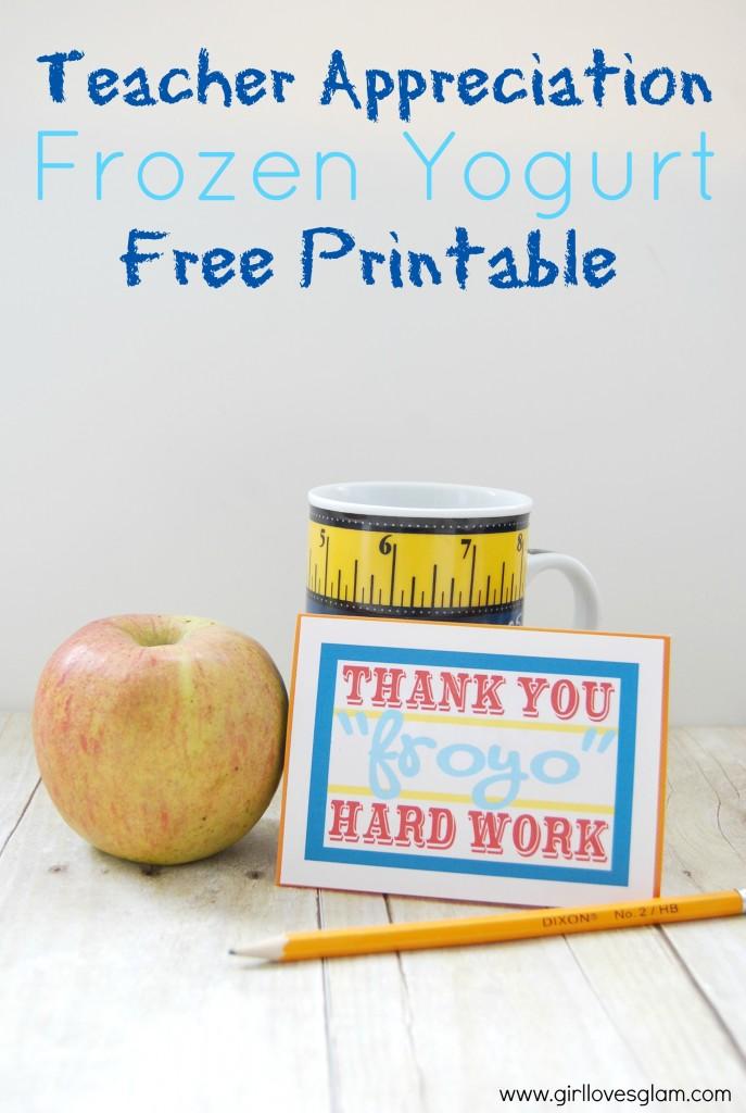 *Teacher-Appreciation-Frozen-Yogurt-Free-Printable-687x1024