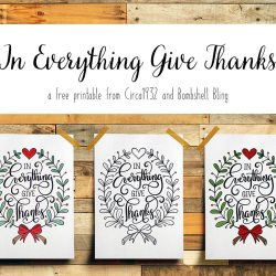In Everything Give Thanks Printable