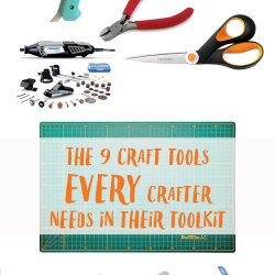 The 9 Craft Tools Every Crafter Needs in Their Toolkit