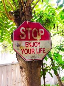stop-enjoy-your-life