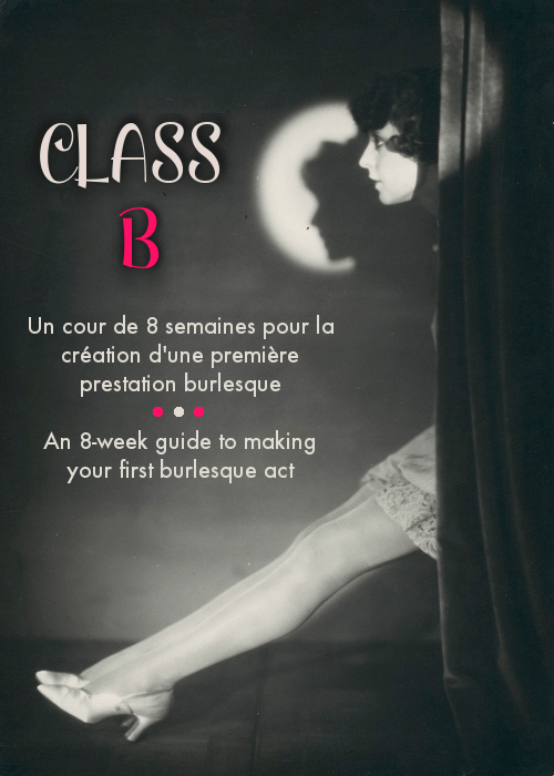 It is with great pleasure that I shall be teaching Class B with The Lady Josephine. I am looking forward to meeting the new burlesquers and starlets of tomorrow. Class B starts June 6th!
