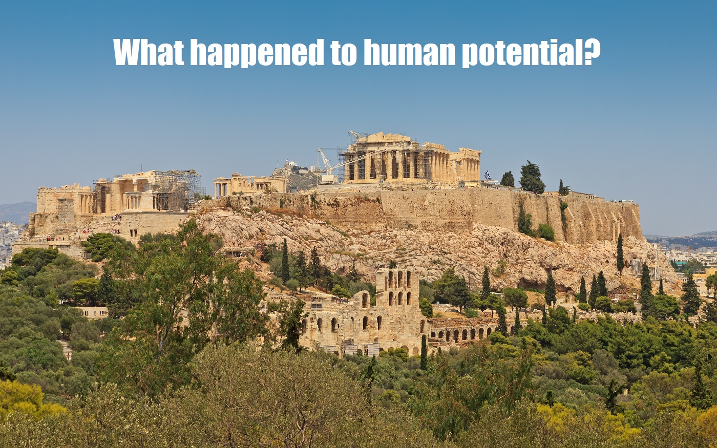 What happened to human potential?