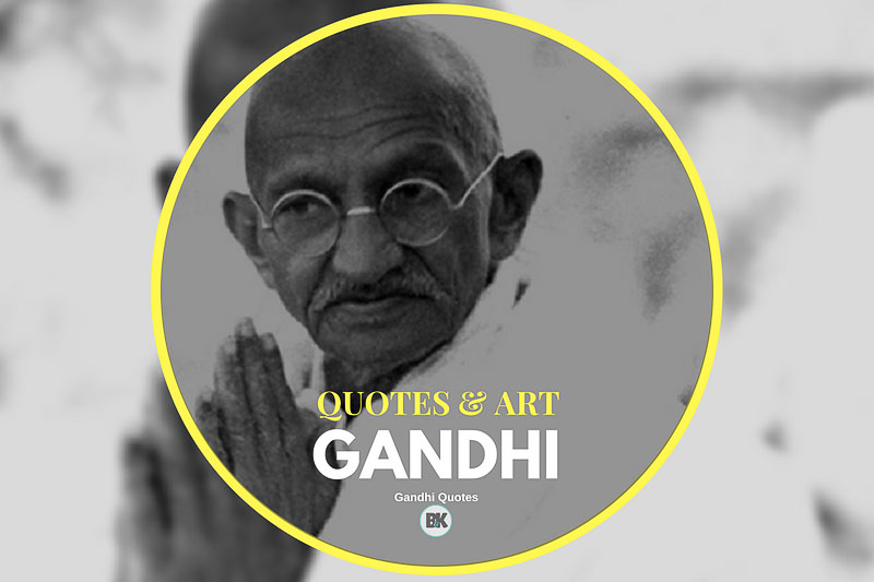 Gandhi Quotes On Peace Best 48 Mahatma Gandhi Quotes Peace Change Leadership BK Mag