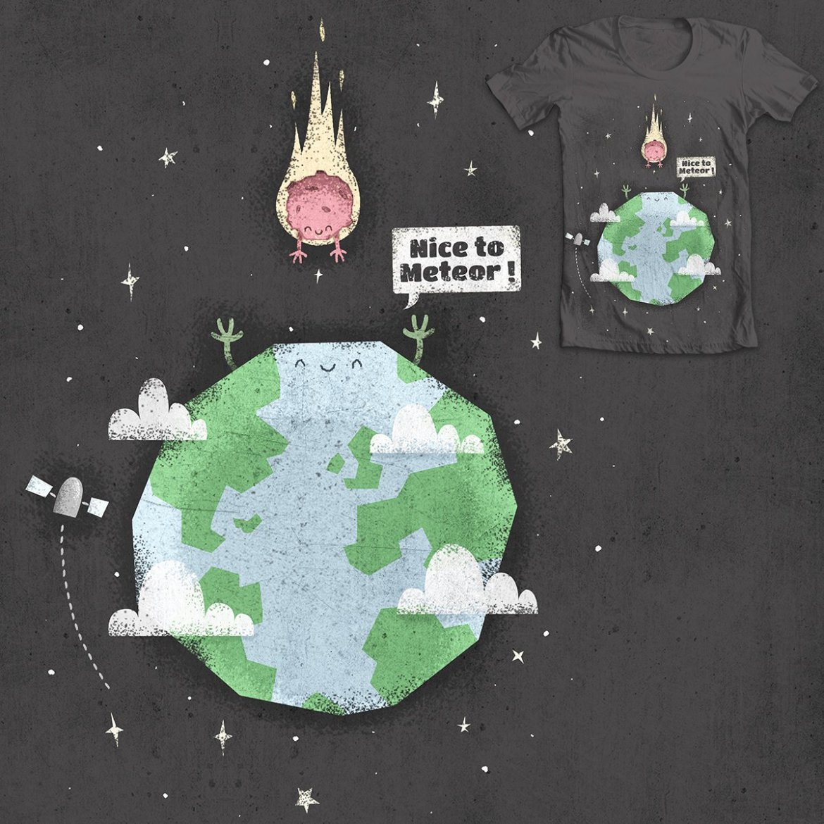 Nice to meteor t-shirt design illustration