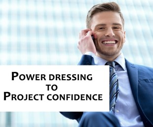 power dressing to project confidence