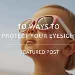 10 ways to protect eyesight