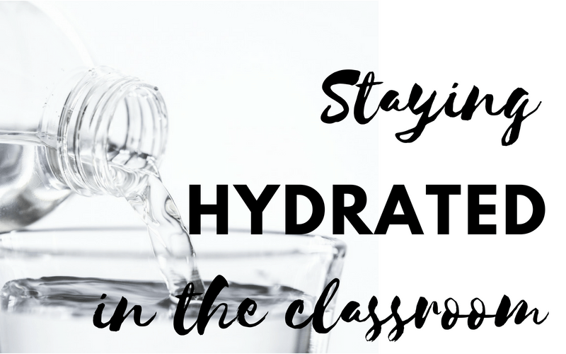 Staying Hydrated in the Classroom