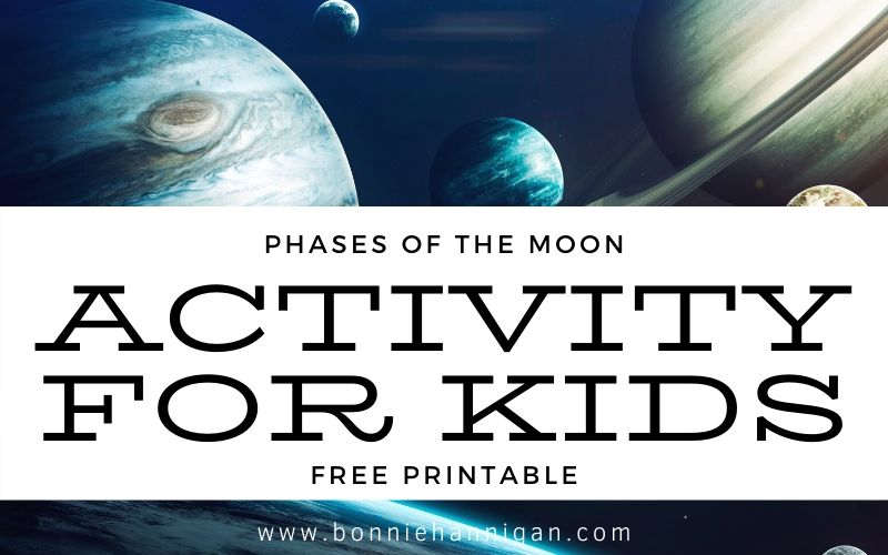 Phases of the Moon Activity For Kids