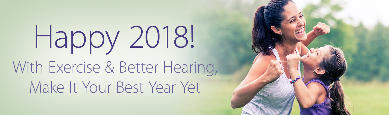 Family starting 2018 with exercise and healthy hearing