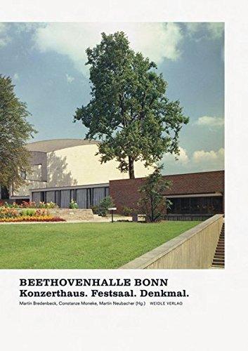 Beethovenhalle Bonn: Konzerthaus. Festsaal. Denkmal.