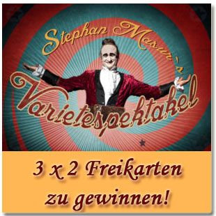 "3x2 Tickets für Stephan Masurs Varietespektakel ""Cirque de Tuque – in between"" im Pantheon zu gewinnen!"