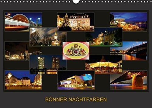BONNER NACHTFARBEN (Wandkalender 2018 DIN A3 quer): Nachtaufnahmen der schönen Stadt Bonn