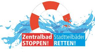 Zentralbad stoppen! Stadtteilbäder retten!