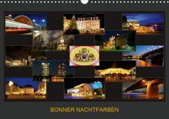 BONNER NACHTFARBEN (Wandkalender 2020 DIN A3 quer): Nachtaufnahmen der schönen Stadt Bonn