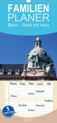 Bonn - Stadt mit Herz - Familienplaner hoch (Wandkalender 2021, 21 cm x 45 cm, hoch)