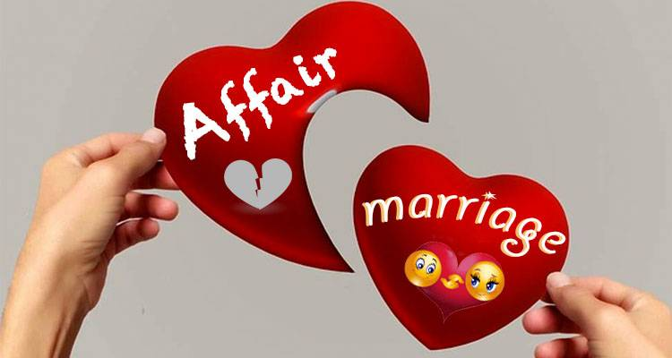 affair and marriage
