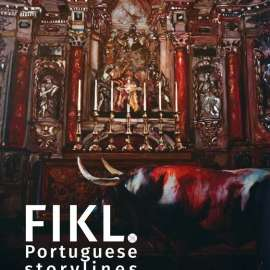 Fikl. Portuguese storylines from the Bonte Foundation collection, Lisbon, May – August 2017