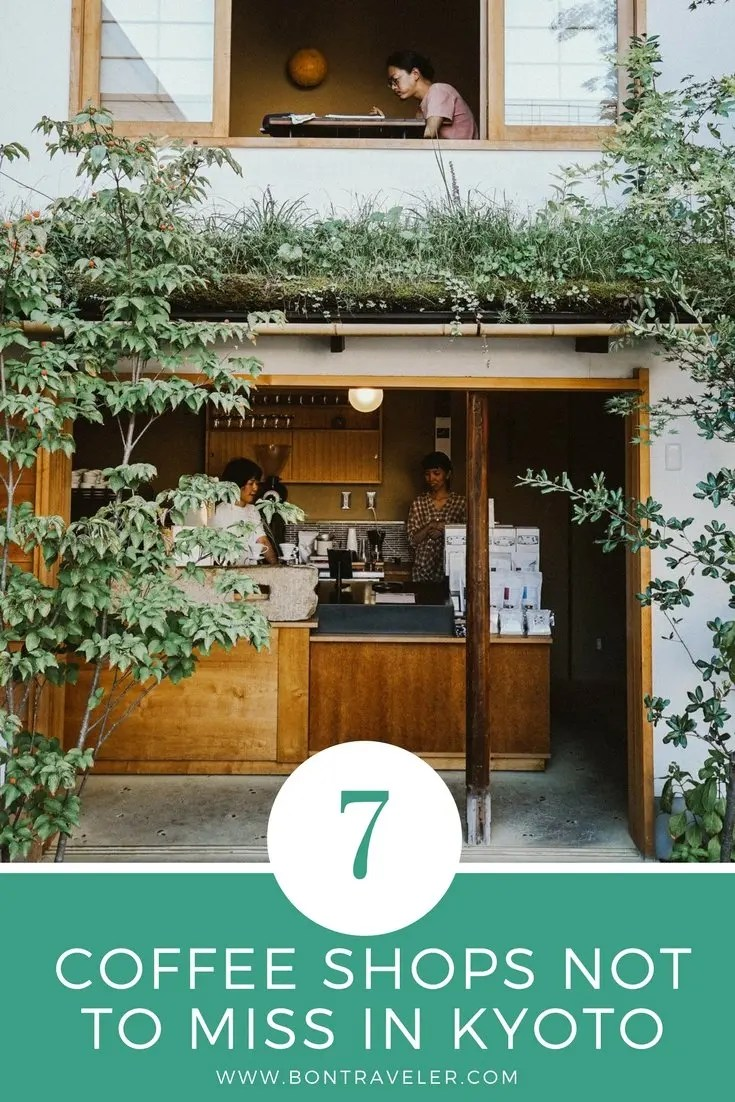 7 Coffee Shops Not to Miss in Kyoto