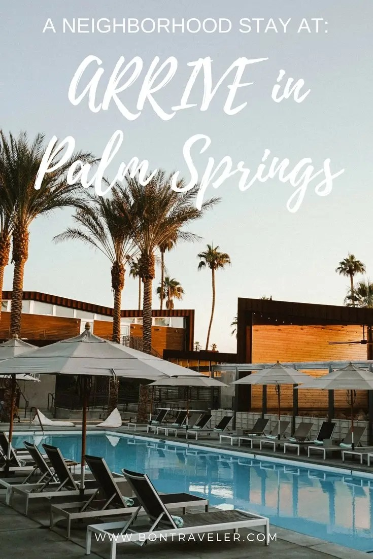 ARRIVE in Palm Springs