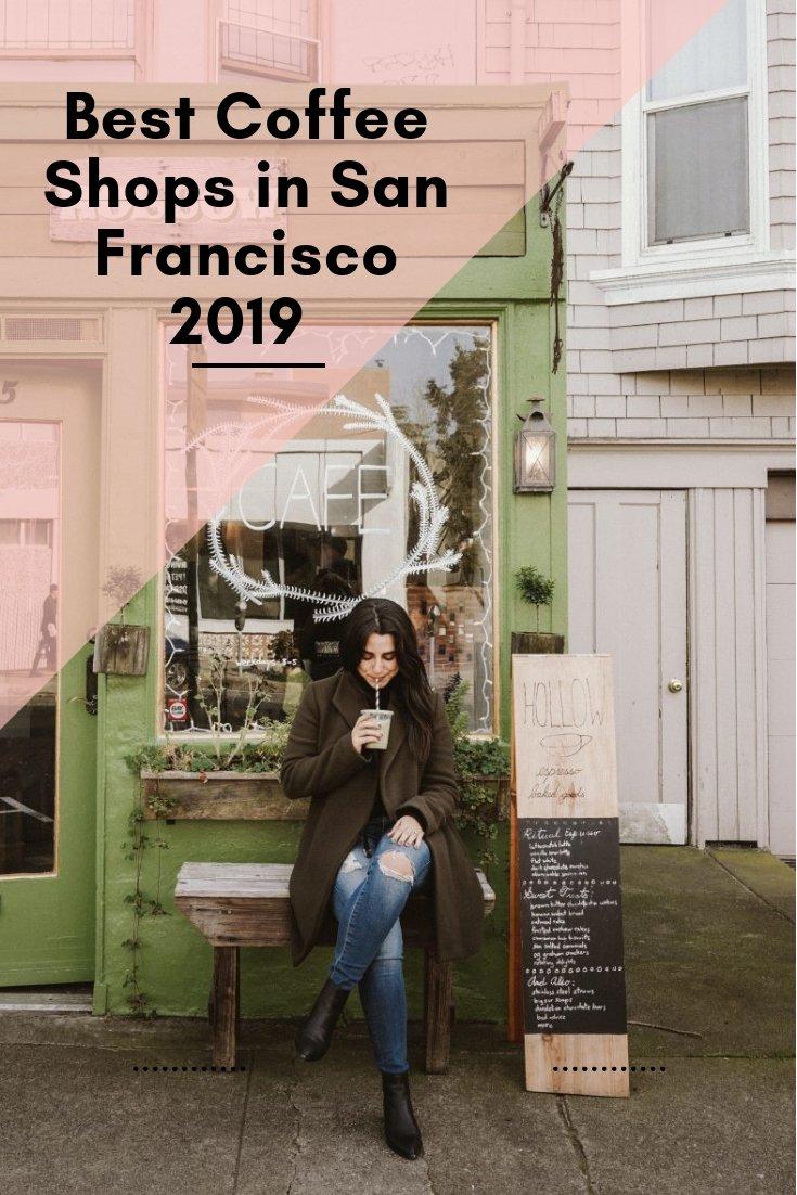 Best Coffee Shops in San Francisco 2019