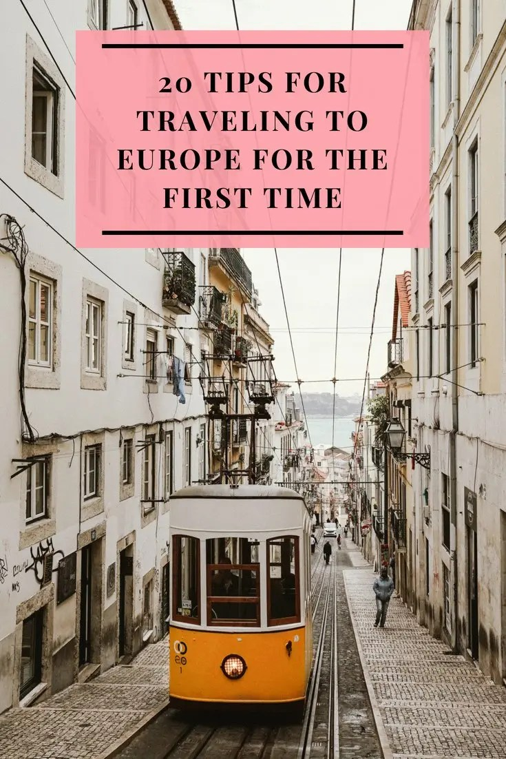 20 Tips for Traveling to Europe for the First Time