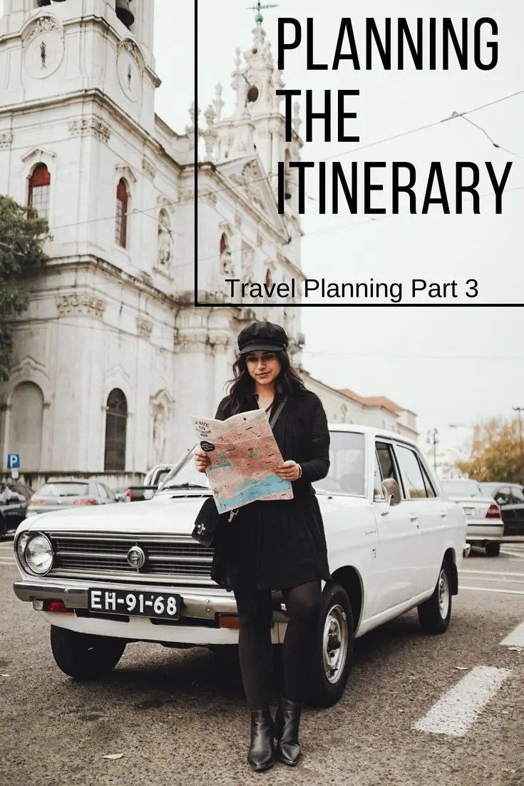Travel Planning Part 3: Planning the Itinerary