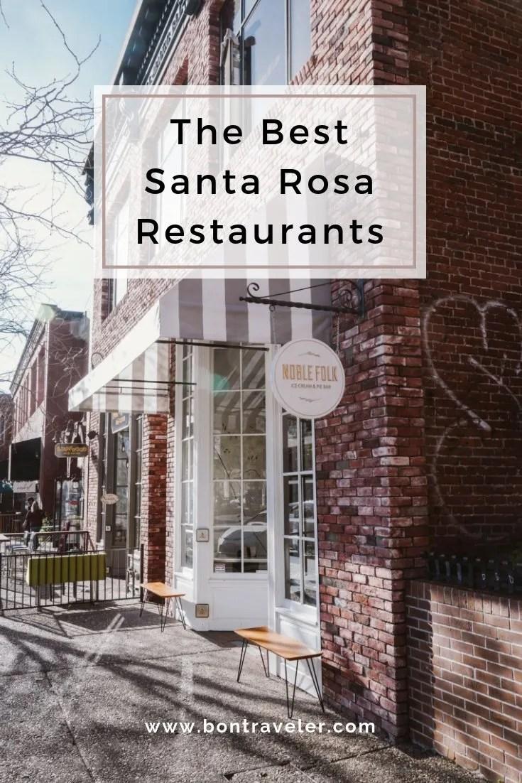 The Best Santa Rosa Restaurants