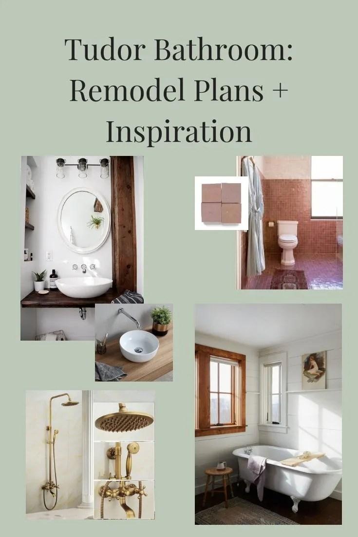 Our Tudor Bathroom: Remodel Plans + Inspiration