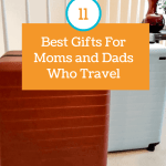 best-gifts-for-moms-and-dads-who-travel