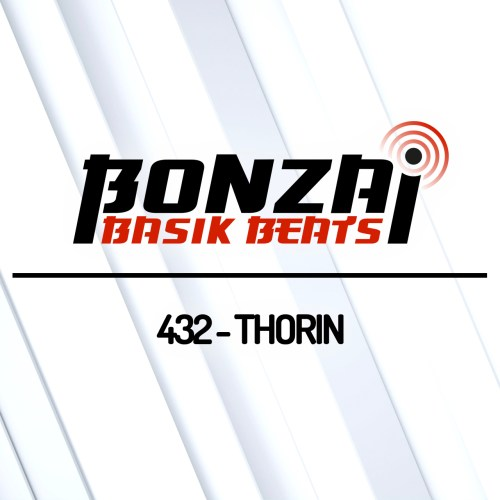 Bonzai Basik Beats 432 – mixed by Thorin