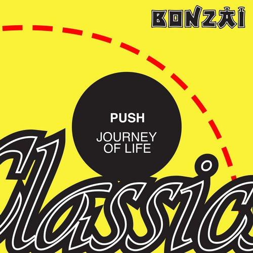 Push – Journey of Life (Original Release 2003 Bonzai Music Cat No. BM-2003-180)