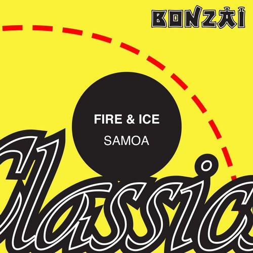 Fire & Ice – Samoa (Original Release 2004 Fourty-5 Cat No. FF-2004-004)