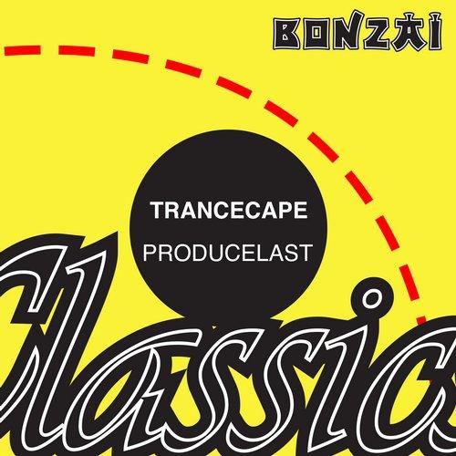 trancescape producelast