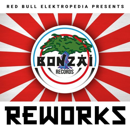 Red Bull Electropedia Presents Bonzai Reworks
