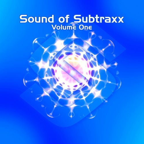 Sound Of Subtraxx – Volume 1