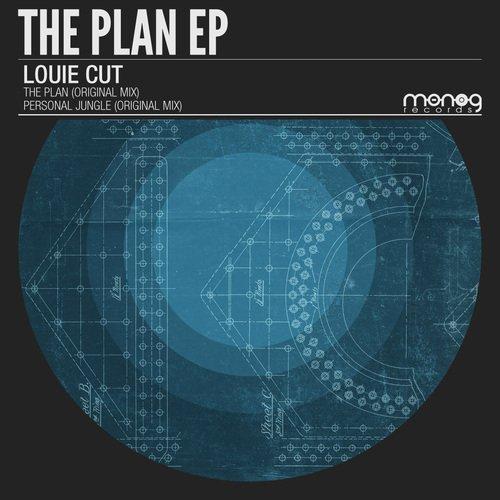 LOUIE CUT – THE PLAN EP (MONOG RECORDS)
