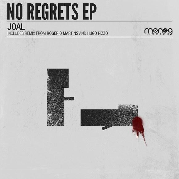 JOAL – NO REGRETS EP (MONOG RECORDS)
