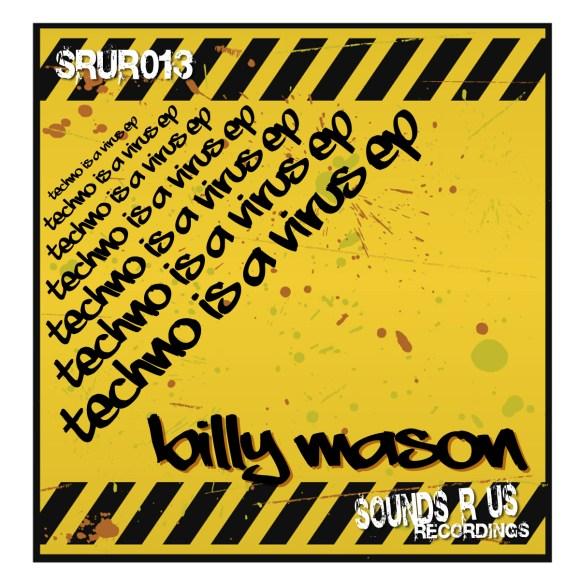 Billy Mason – Techno Is A Virus EP