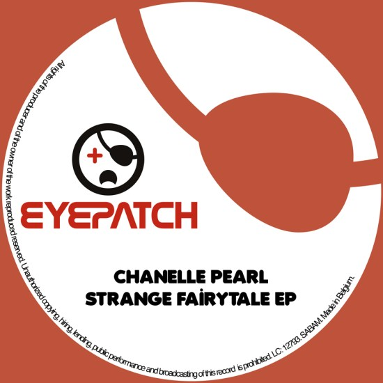 ChanellePearlStrangeFairytaleEPEyepatchRecordings870x870