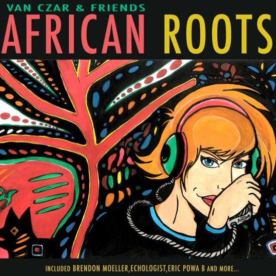 Artwork-Van-Czar-&-Friends---AFRICAN-ROOTS-Final630x630