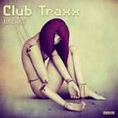 CLUB TRAXX – BREAKS (BONZAI PROGRESSIVE)