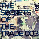 THE SECRETS OF THE TRADE 003 (PISTON RECORDINGS)