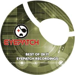 Eyepatch Recordings – Best Of 2k11