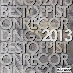 Best Of Piston Recordings 2013