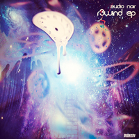 AUDIO NOIR – R3WIND EP (BONZAI PROGRESSIVE)