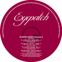 EYEPATCHED – VOLUME 4 (EYEPATCH RECORDINGS) – VINYL RELEASE