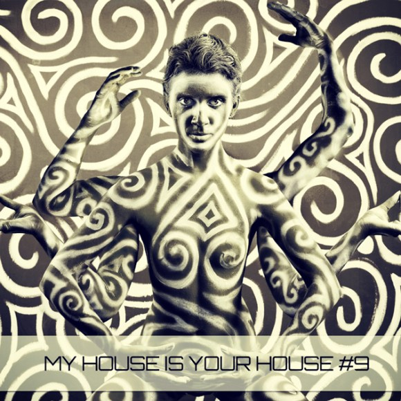 MY HOUSE IS YOUR HOUSE 9 (BONZAI PROGRESSIVE)