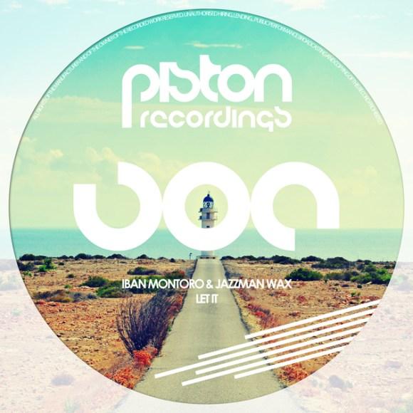 IBAN MONTORO & JAZZMAN WAX – LET IT (PISTON RECORDINGS)