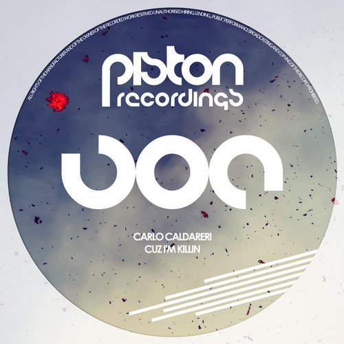 CARLO CALDARERI – CUZ I'M KILLIN (PISTON RECORDINGS)